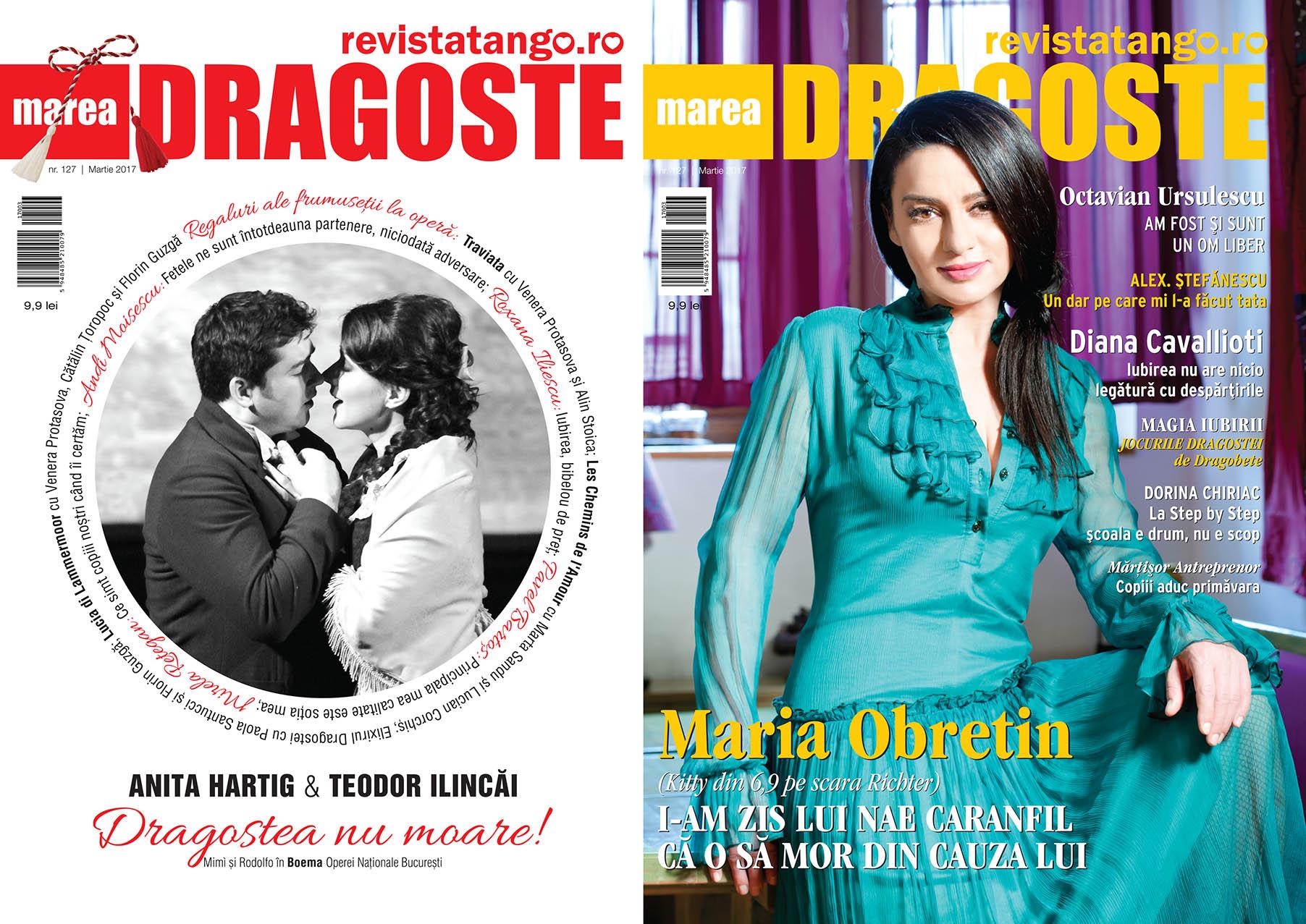 Anita Hartig (Mimi) si Teodor Ilincai (Rodolfo) in Boema; Maria Obretin pe copertele Marea Dragoste-revistatango.ro, nr. 127, martie 2017